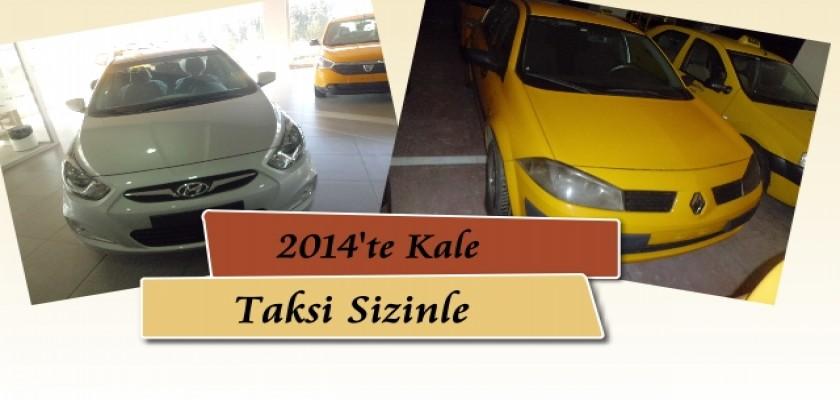 2014 Kale Taksi Sizinle