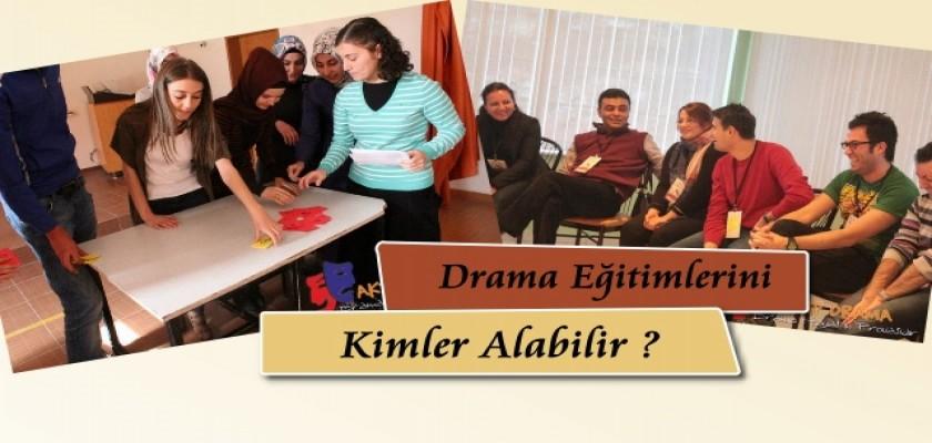 Drama Eğitimlerini Kimler Alabilir