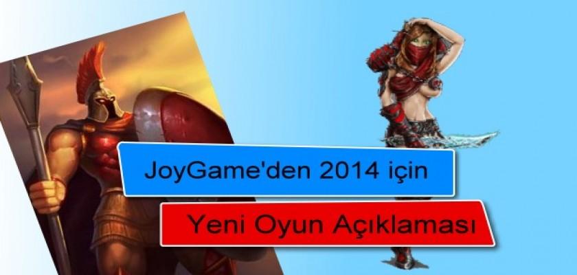 JoyGame'den 2014 İçin Yeni Oyun Açıklaması