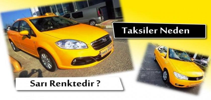 Taksiler Neden Sarı Renklidir